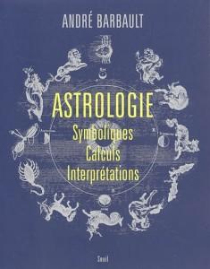 astrologie---symboliques,-calculs,-interpretations-16398